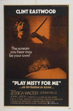 Сыграй мне перед смертью - Play Misty for Me