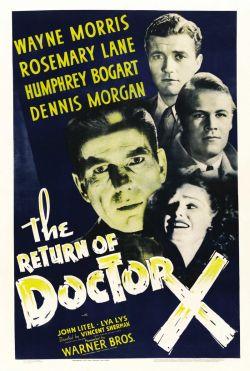 Возвращение доктора X - The Return of Doctor X
