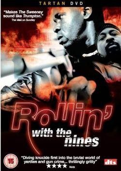 Жестокие улицы - Rollin with the Nines