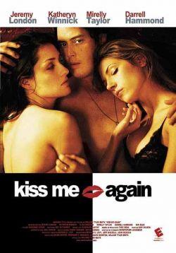 Поцелуй меня - Kiss Me Again