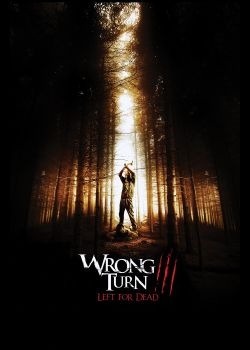 Поворот не туда 3 - Wrong Turn 3: Left for Dead