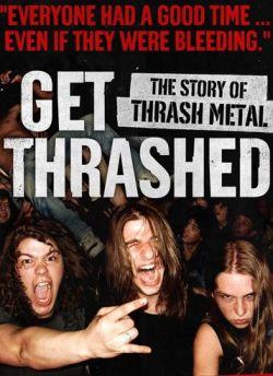 Внимание, ТРЭШ! История трэш металла - Get Thrashed