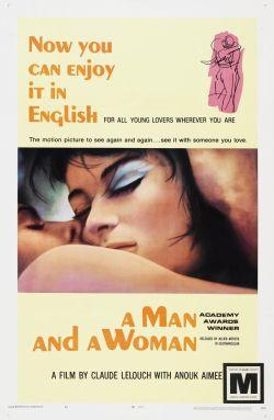 Мужчина и женщина - Un homme et une femme