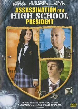 Убийство школьного президента - Assassination of a High School President