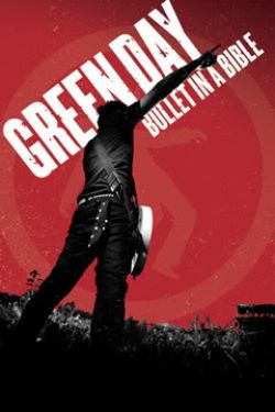 Green Day: Bullet in a Bible - Green Day: Bullet in a Bible