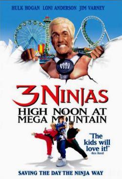 Три ниндзя: Жаркий полдень на горе Мега - 3 Ninjas: High Noon at Mega Mountain