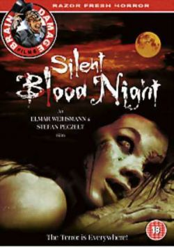Тишина кровавой ночи - Silent Bloodnight
