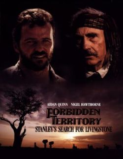 Запретная территория - Forbidden Territory: Stanleys Search for Livingstone