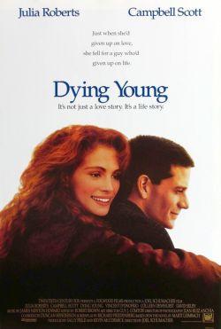 Умереть молодым - Dying Young