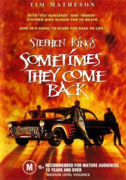 Иногда они возвращаются - Sometimes They Come Back