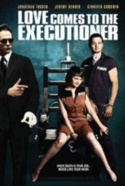 ������ �������� � ������ - Love Comes to the Executioner