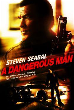 Опасный человек - A Dangerous Man