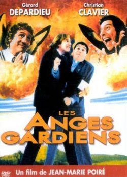 Между ангелом и бесом - Les anges gardiens