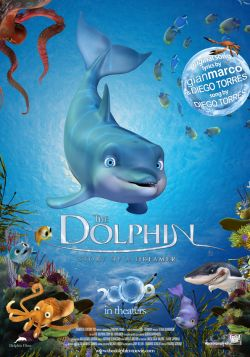 Дельфин: История мечтателя - The Dolphin: Story of a Dreamer
