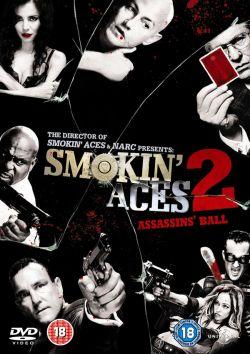 Козырные Тузы 2: Бал Смерти - Smokin Aces 2: Assassins Ball