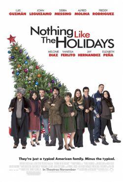 С праздниками ничто не сравнится - Nothing Like the Holidays