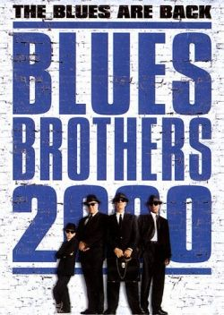 Братья Блюз 2000 - Blues Brothers 2000