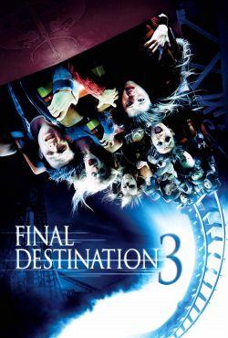 Пункт назначения 3 - Final Destination 3