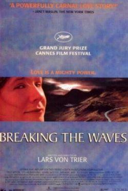 Рассекая волны - Breaking the Waves