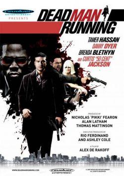 Наперегонки со смертью - Dead Man Running