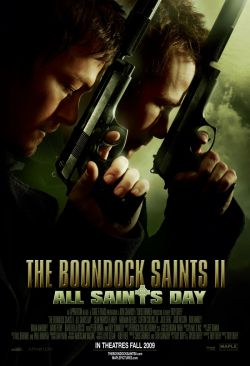 Святые из бундока 2: День всех святых - The Boondock Saints II: All Saints Day