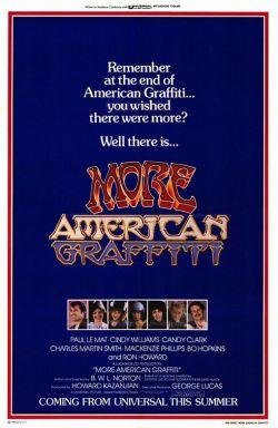 Новые американские граффити - More American Graffiti