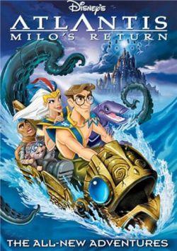 Атлантида 2: Возвращение Майло - Atlantis: Milos Return