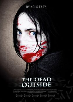 �� �� ������� ������ - The Dead Outside
