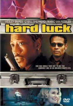 Тяжелый случай - Hard Luck