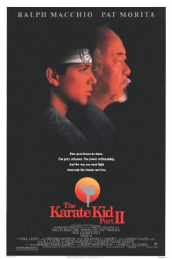 Парень-каратист 2 - The Karate Kid, Part II
