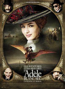 Необычайные приключения Адель - Les aventures extraordinaires dAdele Blanc-Sec