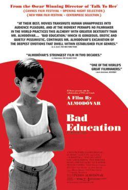 Дурное воспитание - La mala educacion