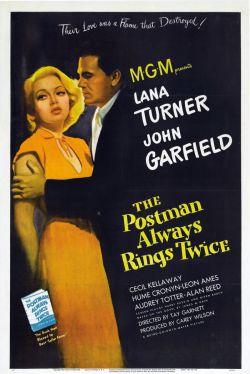Почтальон всегда звонит дважды - The Postman Always Rings Twice