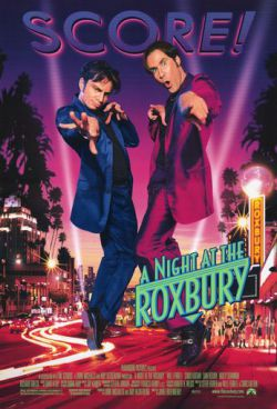 Ночь в Роксбери - A Night at the Roxbury