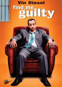 Признайте меня виновным - Find Me Guilty