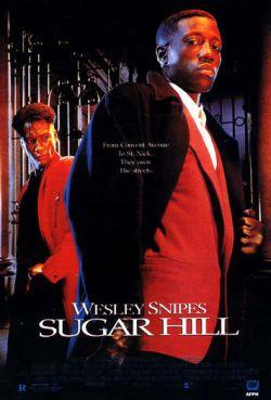 Шугар Хилл - Sugar Hill