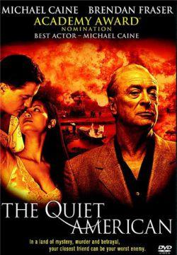 Тихий американец - The Quiet American