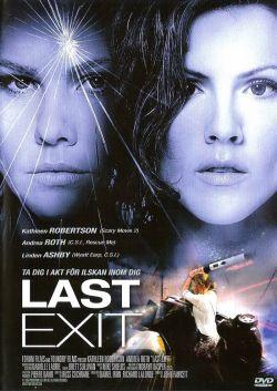 Последний поворот - Last Exit