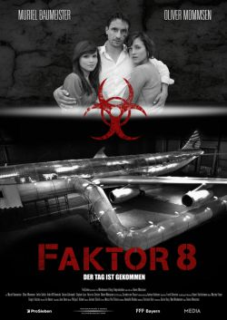 Фактор 8 - Faktor 8 - Der Tag ist gekommen