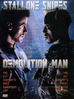 Разрушитель - Demolition Man