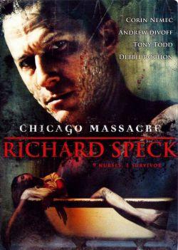 Чикагская резня - Chicago Massacre: Richard Speck