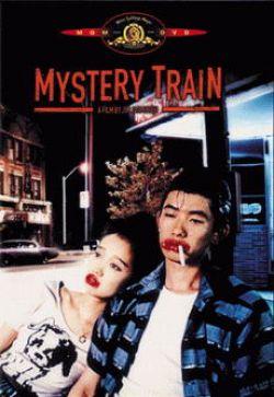 Таинственный поезд - Mystery Train