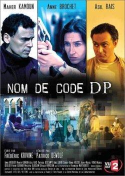 Неминуемое нападение - Nom de code: DP