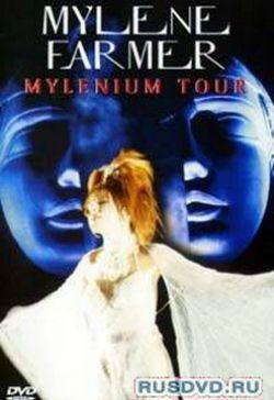 Mylene Farmer: Mylenium Tour - Mylene Farmer: Mylenium Tour