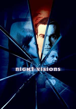 Ночные видения - (Night Visions)