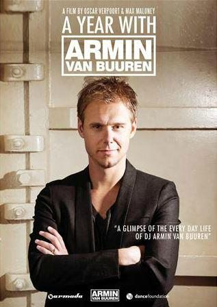Один год из жизни Армина ван Бюрена - (A Year With Armin Van Buuren)
