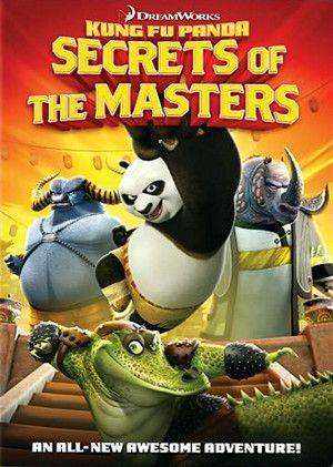 Кунг-Фу Панда: Секреты мастеров - (Kung Fu Panda: Secrets of the Masters)
