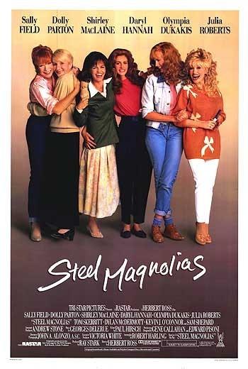 Стальные магнолии - (Steel Magnolias)