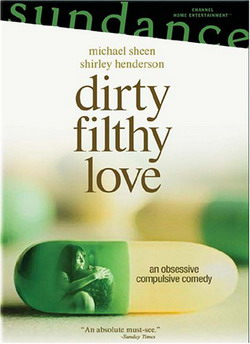 ������� ������ - Dirty Filthy Love