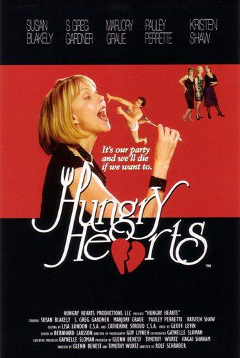 Ненасытные сердца - (Hungry Hearts)